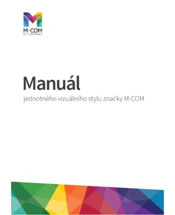 M-COM manuál jednotného vizuálního stylu